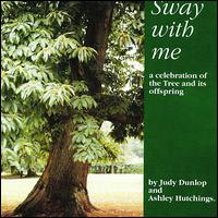 Sway With Me. Judy Dunlop & Ashley Hutchings